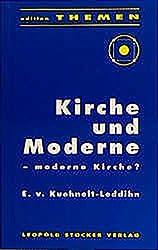 Kirche und moderne: Moderne Kirche? (Edition Themen) (German Edition)
