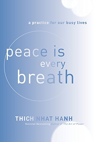Top 5 best peace is every breath