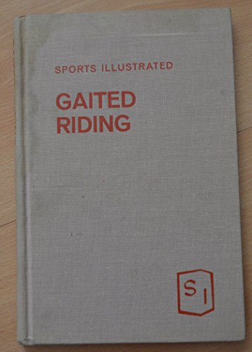 Sports Illustrated Book of Gaited Riding