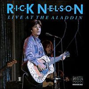 Rick Nelson: Live At The Aladdin (1979)