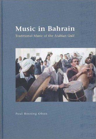 Music in Bahrain (JUTLAND ARCH SOCIETY)