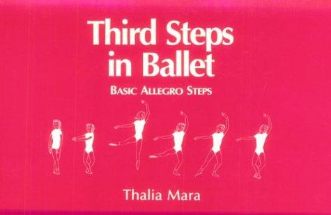 Third Steps in Ballet: Basic Allegro Steps