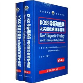 Download KOSS diagnostic cytology and its histopathological basis (5) (Set 2 Volumes)(Chinese Edition) PDF