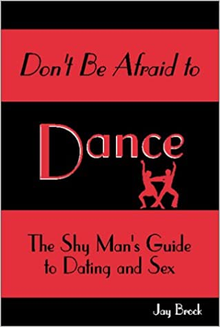Afraid dance dating dont guide man sex shy
