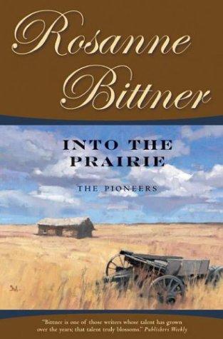 Into the Prairie: The Pioneers (Westerward America!) ebook