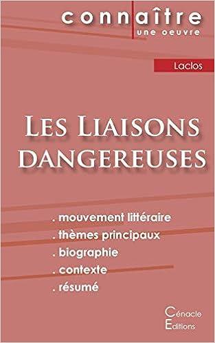 Fiche De Lecture Les Liaisons Dangereuses De Laclos Analyse Littéraire De Référence Et Résumé Complet French Edition Laclos Choderlos De 9782367887050 Amazon Com Books