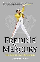 Freddie Mercury: The Definitive Biography: The Definitive Biography (English Edition)