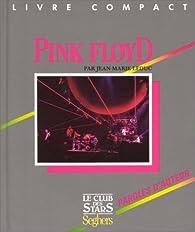 PINK FLOYD LIVRE COMPACT par Jean-Marie Leduc