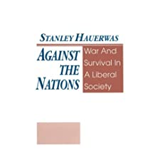 Against The Nations: Philosophy