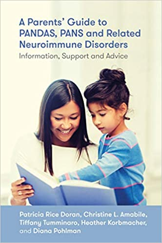 A Parents' Guide to PANDAS, PANS, and Related Neuroimmune Disorders: Information, Support, and Advice  - Popular Autism Related Book