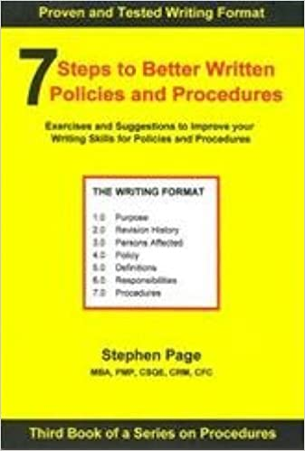 amazoncom 7 steps to better written policies and procedures discover how to use a writing template for writing policies and procedures ebook stephen
