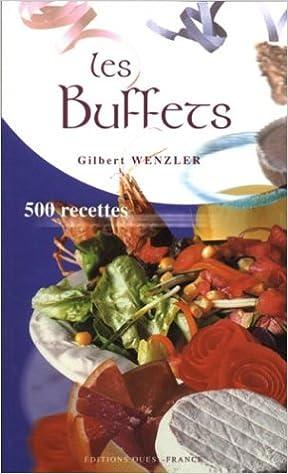 Livres gratuits Les buffets : 500 recettes pdf, epub ebook