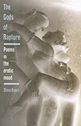 The Gods of Rapture: Poems in the Erotic Mood