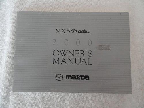 2000 Mazda MX-5 Miata Owner's Manual - No Case