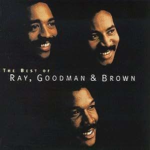 Best of: Ray Goodman & Brown