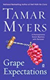 Grape Expectations: A Pennsylvania Dutch Mystery