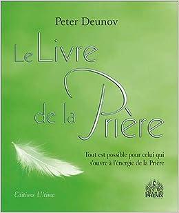 Amazon Fr Le Livre De La Priere Tout Est Possible Pour