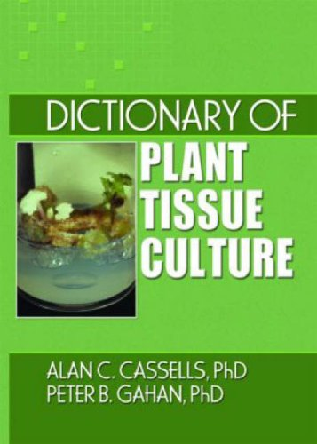 Dictionary of Plant Tissue Culture (Crop Science)