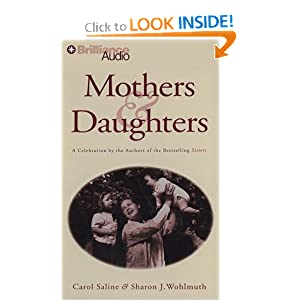 Mothers and Daughters Carol Saline and Sharon J. Wohlmuth