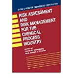 img - for [ { RISK ASSESSMENT AND RISK MANAGEMENT FOR THE CHEMICAL PROCESS INDUSTRY } ] by Greenberg, Harris (AUTHOR) Aug-15-1991 [ Hardcover ] book / textbook / text book
