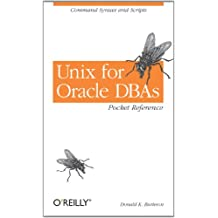 Unix for Oracle DBAs Pocket Reference: Command Syntax and Scripts