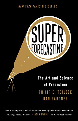 Superforecasting: The Art and Science of Prediction (Best Science Fair Projects For High School)