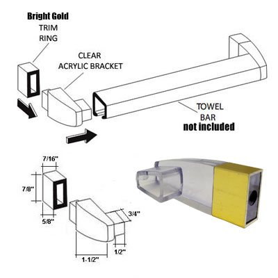 (Clear Acrylic Towel Bar Brackets with Bright Gold Sleeve (Towel Bar NOT Included))