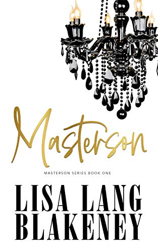 Masterson (The Masterson Series Book 1) by [Blakeney, Lisa Lang ]