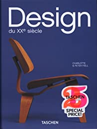Design du XXe siècle par Peter Fiell