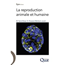 La reproduction animale et humaine (Synthèses) (French Edition)