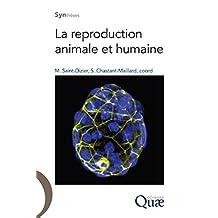 La reproduction animale et humaine (Synthèses)