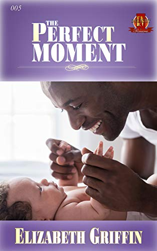The Perfect Moment (The Red Velvet Delight Romance Book 5) by [Griffin, Elizabeth]
