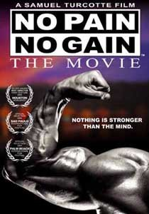 No Pain, No Gain - The Movie