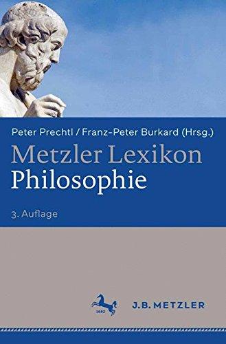 Metzler Lexikon Philosophie  Begriffe Und Definitionen