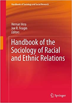 Book Handbook of the Sociology of Racial and Ethnic Relations (Handbooks of Sociology and Social Research)