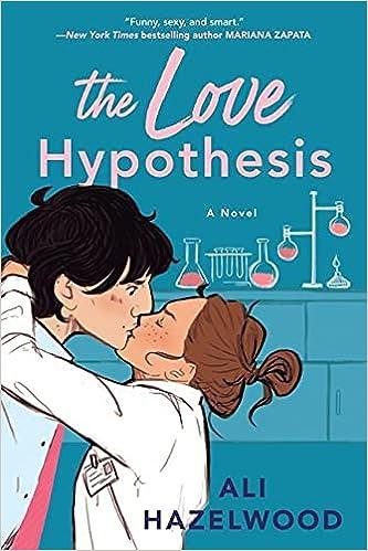 The Love Hypothesis: Hazelwood, Ali: 9780593336823: Amazon.com: Books