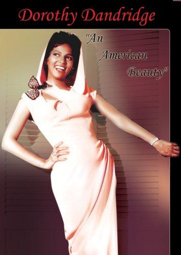 Dorothy Dandridge: An American Beauty by E1 ENTERTAINMENT