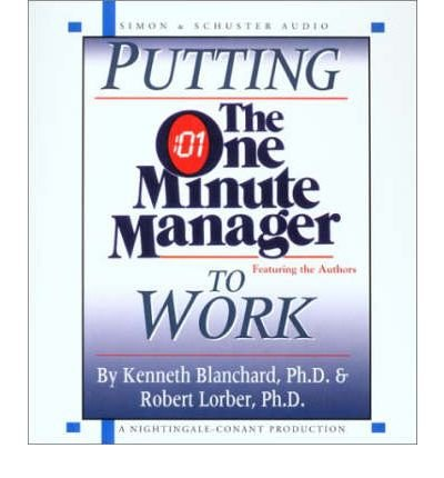 Read Online Putting the One Minute Manager to Work: 1 Spoken Word CD, 1 Hour (CD-Audio) - Common pdf epub