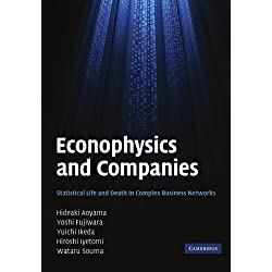 Econophysics and Companies: Statistical Life and Death in Complex Business Networks by Hideaki Aoyama (2011-09-15)