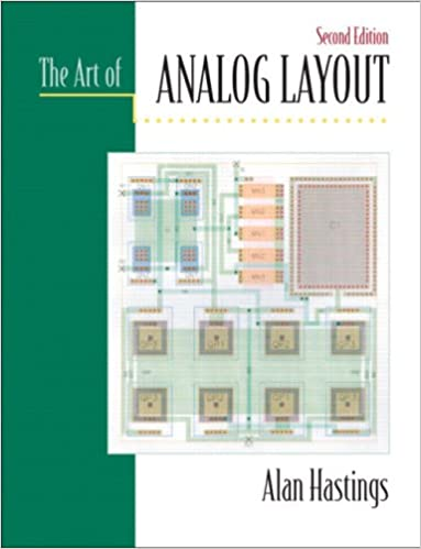 The Art of Analog Layout (2nd Edition)