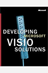 Developing Microsoft VISIO Solutions (Pro-Documentation) Paperback
