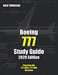 This Boeing 777 Study Guide, 2018 Edition, is a compilation of notes taken primarily from flight manuals, but also includes elements taken from class notes, computer-based training, and operational experience. It is intended for use by initia...