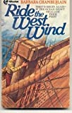 Ride the West Wind, Barbara Chamberlain, 0891911332