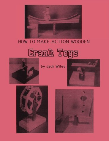 How to Make Action Wooden Crank Toys: Turn the Crank and - Turn Crank