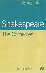 Shakespeare: The Comedies (Analysing Texts)