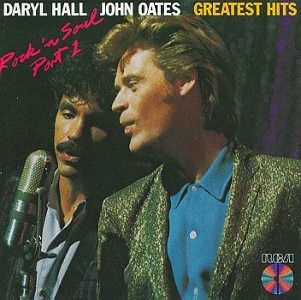 Greatest Hits: Rock 'n Soul, Part 1 (Hall And Oates Best Hits)