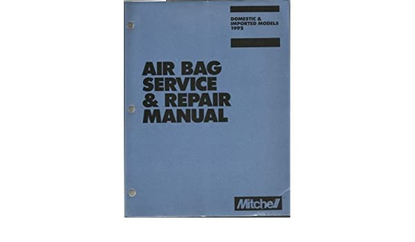 air bag service repair manual domestic imported models 1992 rh amazon com Haynes Manual Ruud Service Manuals