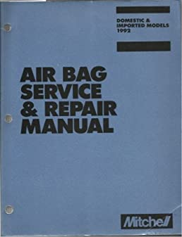 air bag service repair manual domestic imported models 1992 rh amazon com Ruud Service Manuals Ruud Service Manuals