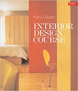 Mary Gilliatts Interior Design Course Conran Octopus Interiors Gilliatt 9781840914436 Amazon Books
