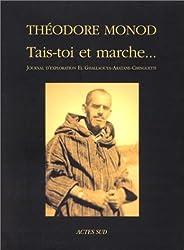 Tais-toi et marche--: Journal d'exploration El Ghallaouya-Aratane-Chinguetti, decembre 1953-janvier 1954 (Archives privees) (French Edition)